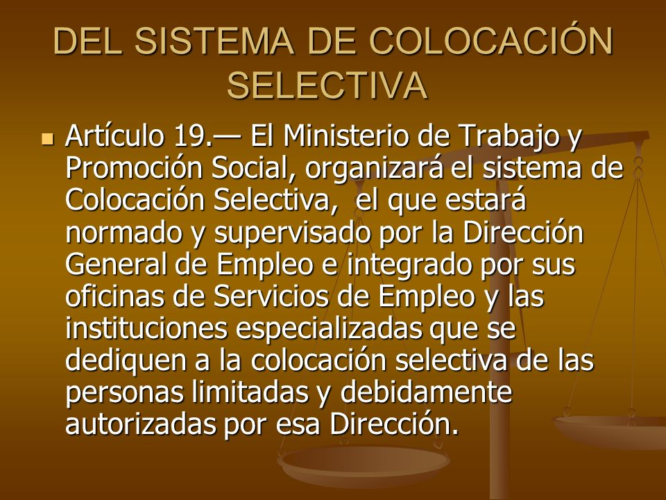 DEL SISTEMA DE COLOCACIÓN SELECTIVA
