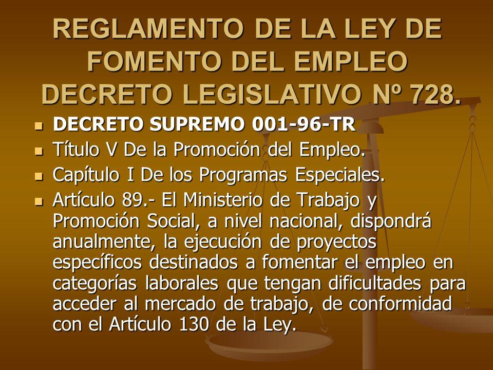 REGLAMENTO DE LA LEY DE FOMENTO DEL EMPLEO DECRETO LEGISLATIVO Nº 728.