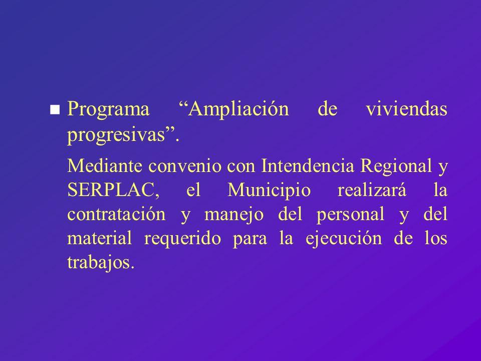 Programa Ampliación de viviendas progresivas .