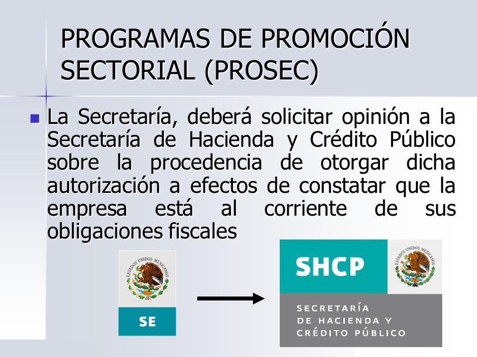 PROGRAMAS DE PROMOCIÓN SECTORIAL (PROSEC)