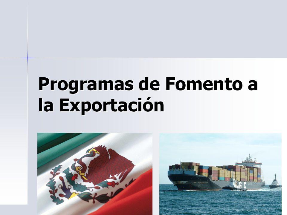 Programas de Fomento a la Exportación