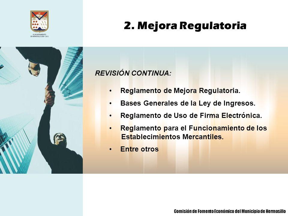 2. Mejora Regulatoria REVISIÓN CONTINUA: