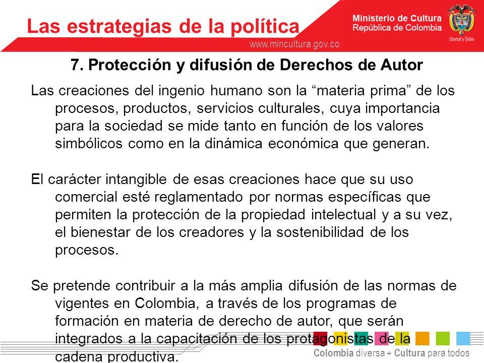 7. Protección y difusión de Derechos de Autor