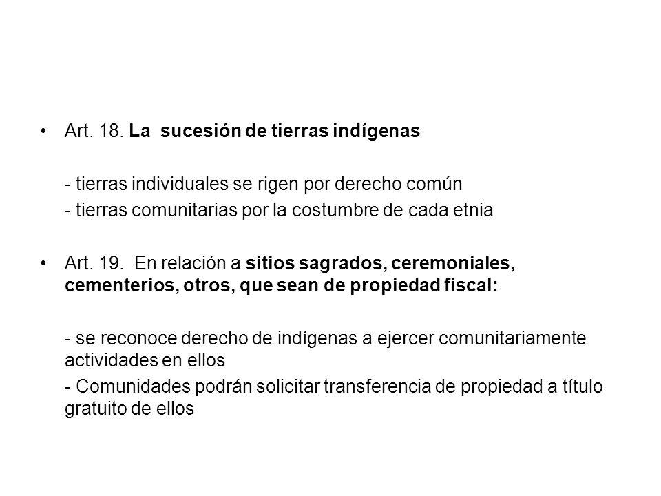 Art. 18. La sucesión de tierras indígenas