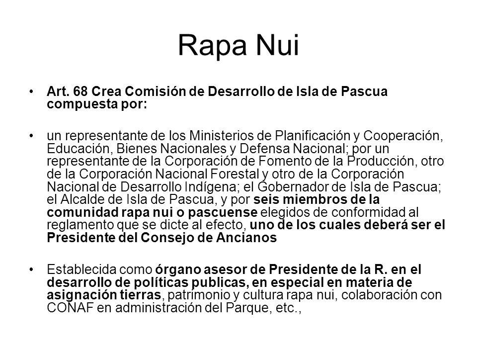 Rapa Nui Art. 68 Crea Comisión de Desarrollo de Isla de Pascua compuesta por: