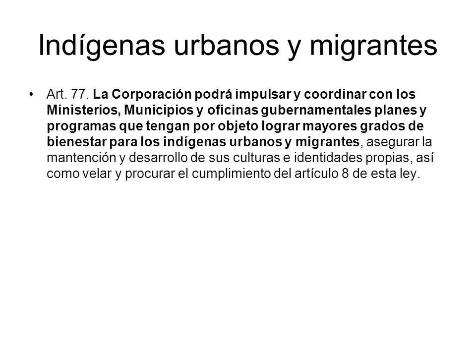 Indígenas urbanos y migrantes