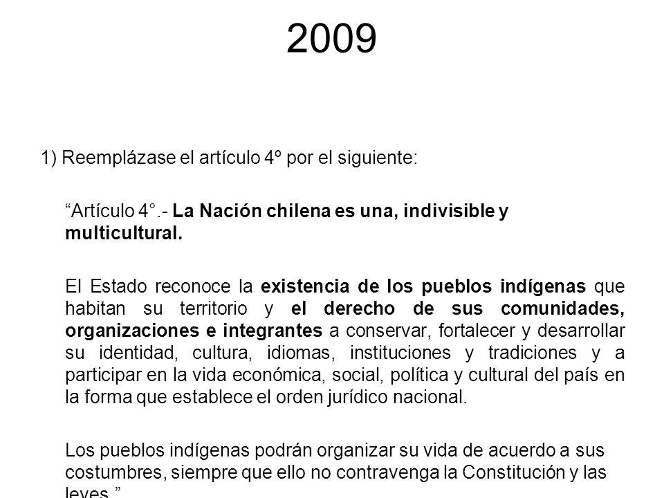 2009 1) Reemplázase el artículo 4º por el siguiente: