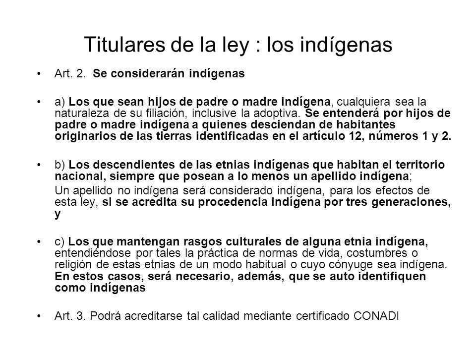 Titulares de la ley : los indígenas