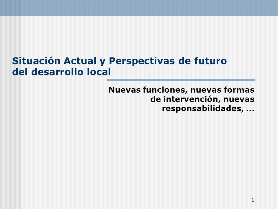 Situación Actual y Perspectivas de futuro del desarrollo local