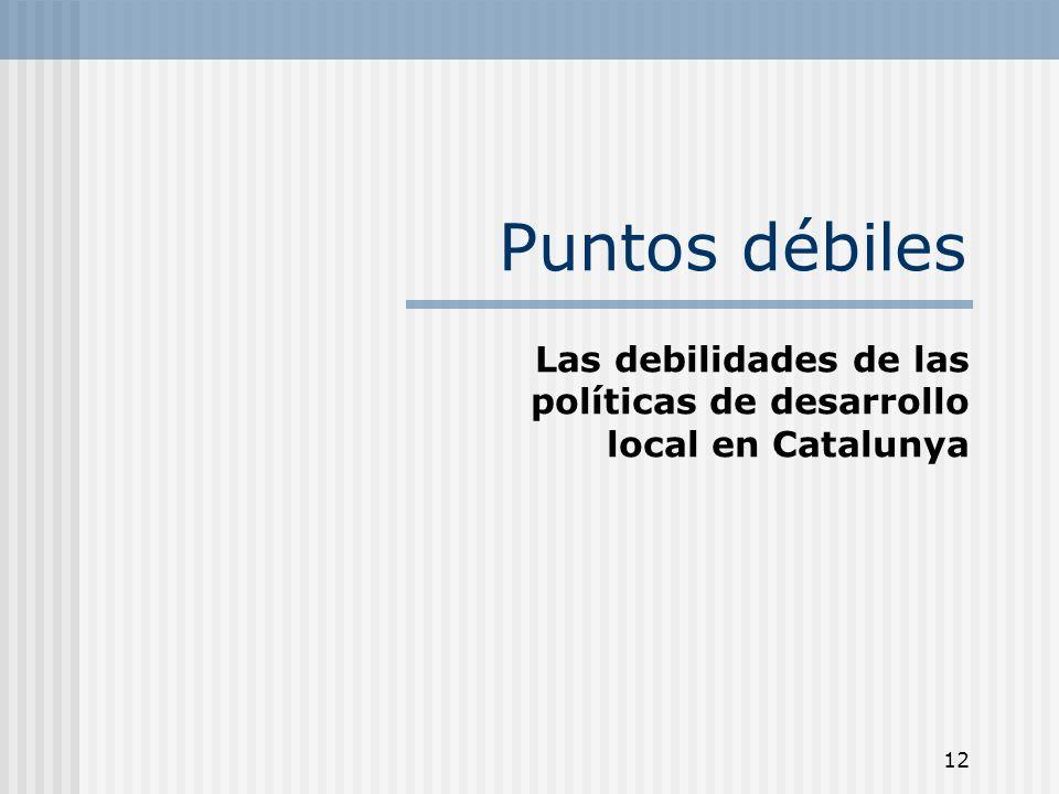 Las debilidades de las políticas de desarrollo local en Catalunya