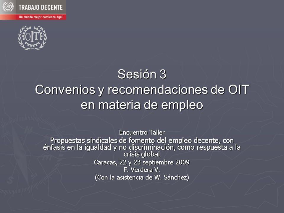 Sesión 3 Convenios y recomendaciones de OIT en materia de empleo