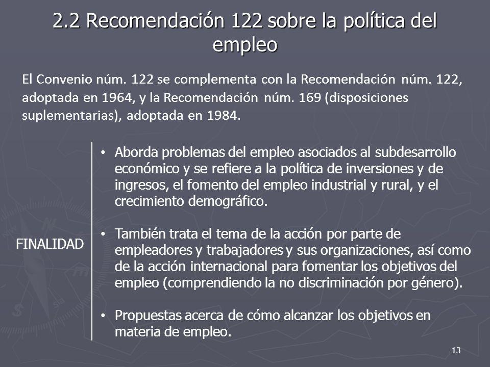 2.2 Recomendación 122 sobre la política del empleo