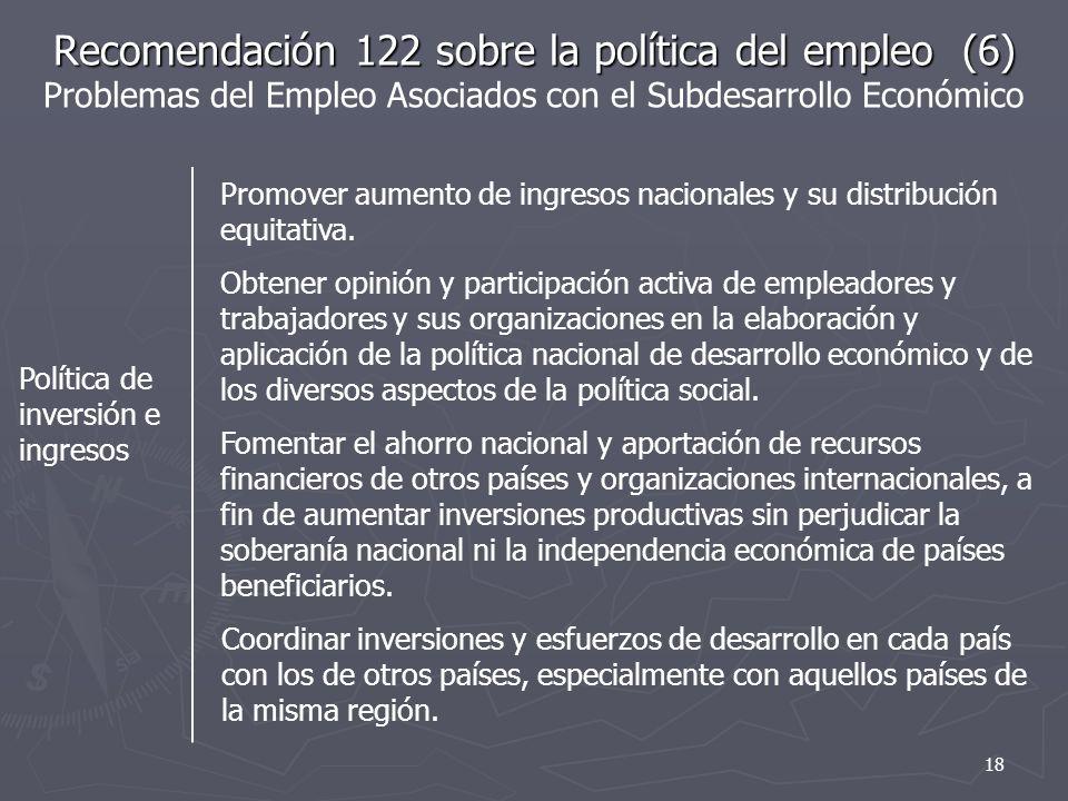 Recomendación 122 sobre la política del empleo (6) Problemas del Empleo Asociados con el Subdesarrollo Económico