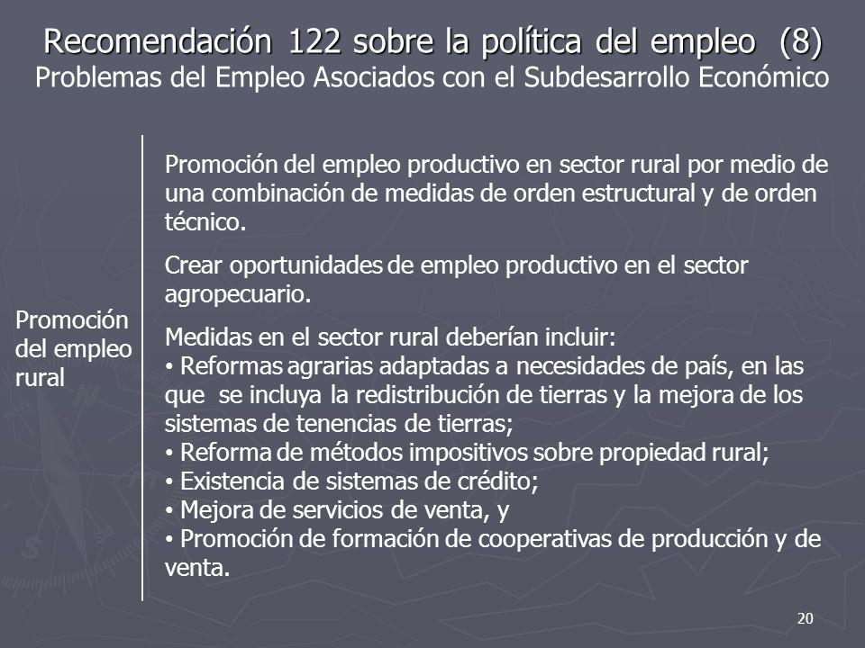 Recomendación 122 sobre la política del empleo (8) Problemas del Empleo Asociados con el Subdesarrollo Económico