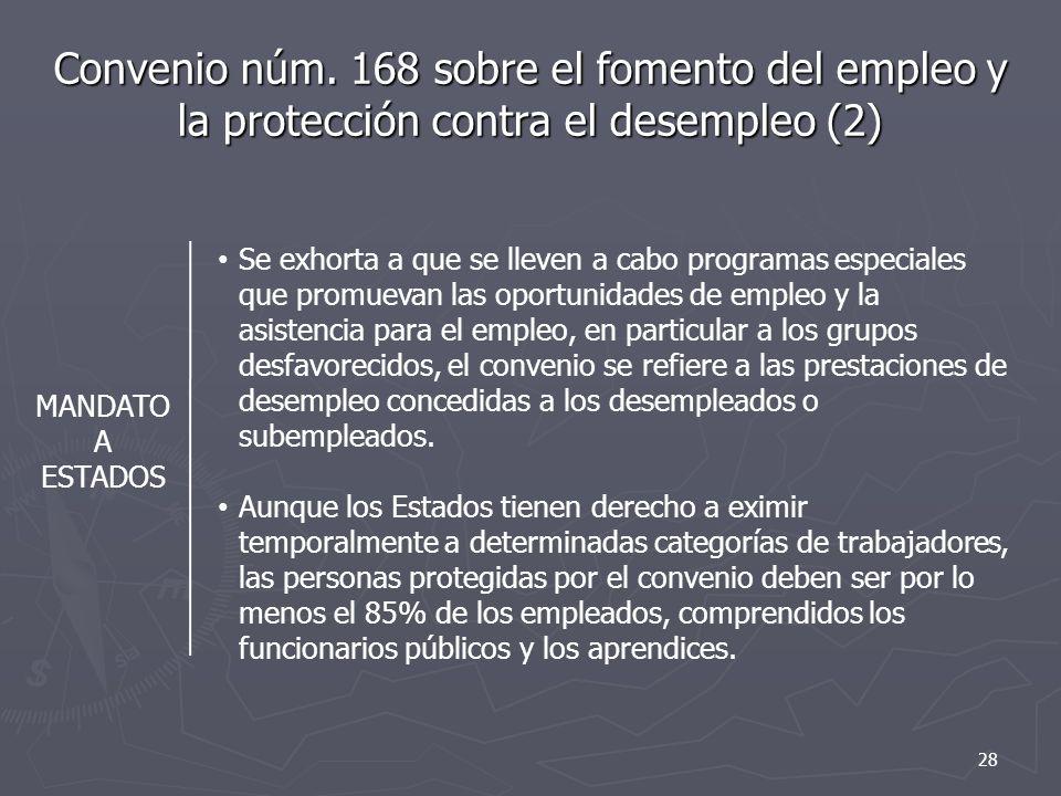 Convenio núm. 168 sobre el fomento del empleo y la protección contra el desempleo (2)