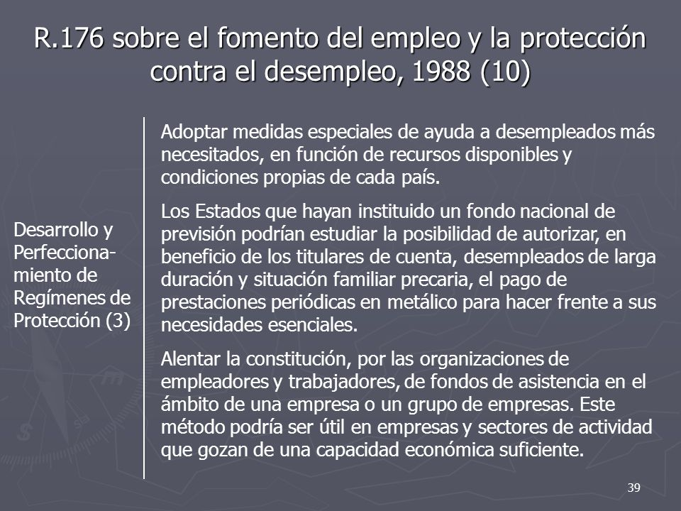 R.176 sobre el fomento del empleo y la protección contra el desempleo, 1988 (10)