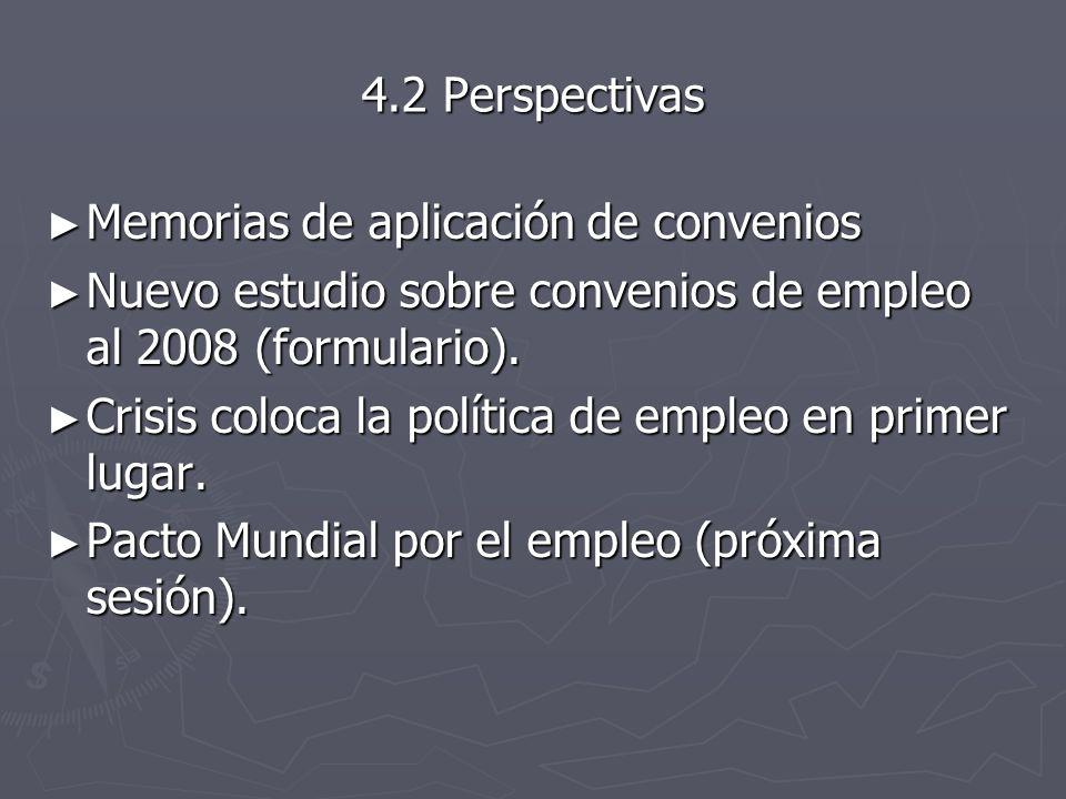 4.2 Perspectivas Memorias de aplicación de convenios. Nuevo estudio sobre convenios de empleo al 2008 (formulario).