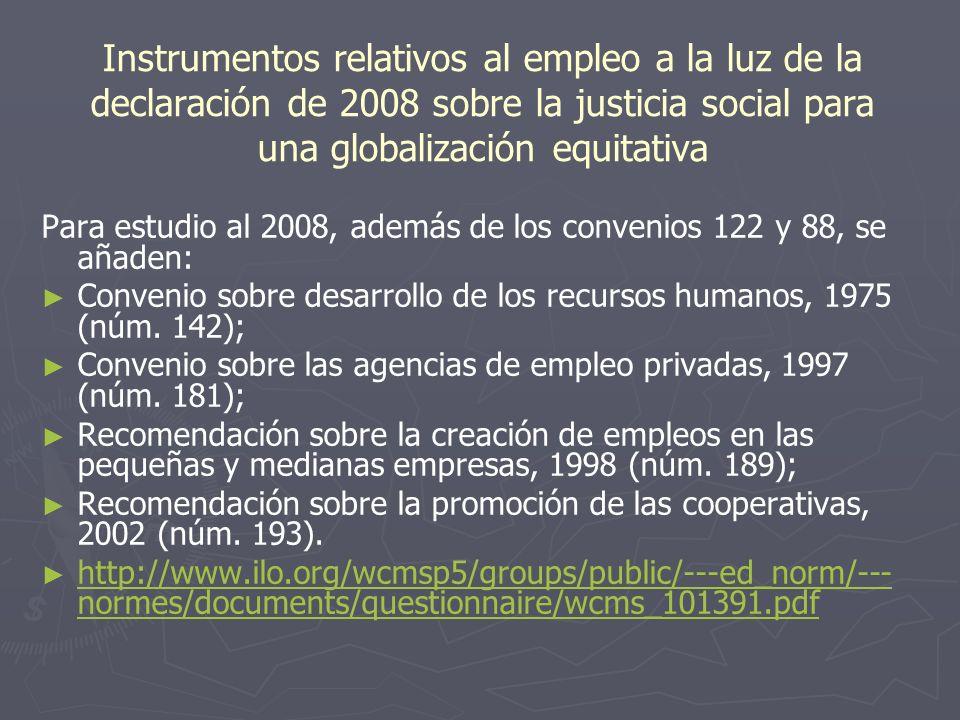 Instrumentos relativos al empleo a la luz de la declaración de 2008 sobre la justicia social para una globalización equitativa