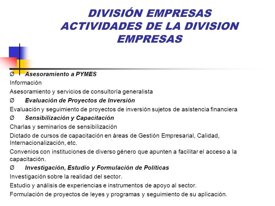 DIVISIÓN EMPRESAS ACTIVIDADES DE LA DIVISION EMPRESAS