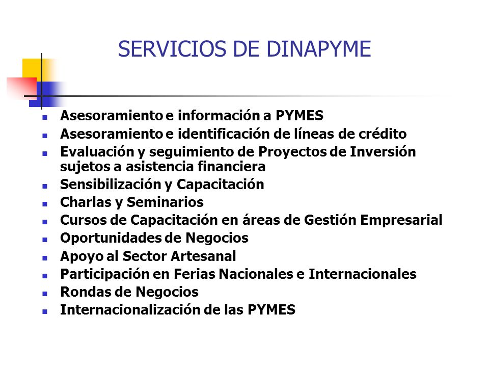 SERVICIOS DE DINAPYME Asesoramiento e información a PYMES