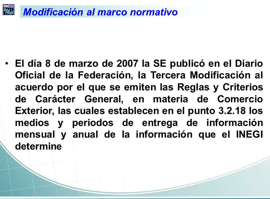Modificación al marco normativo
