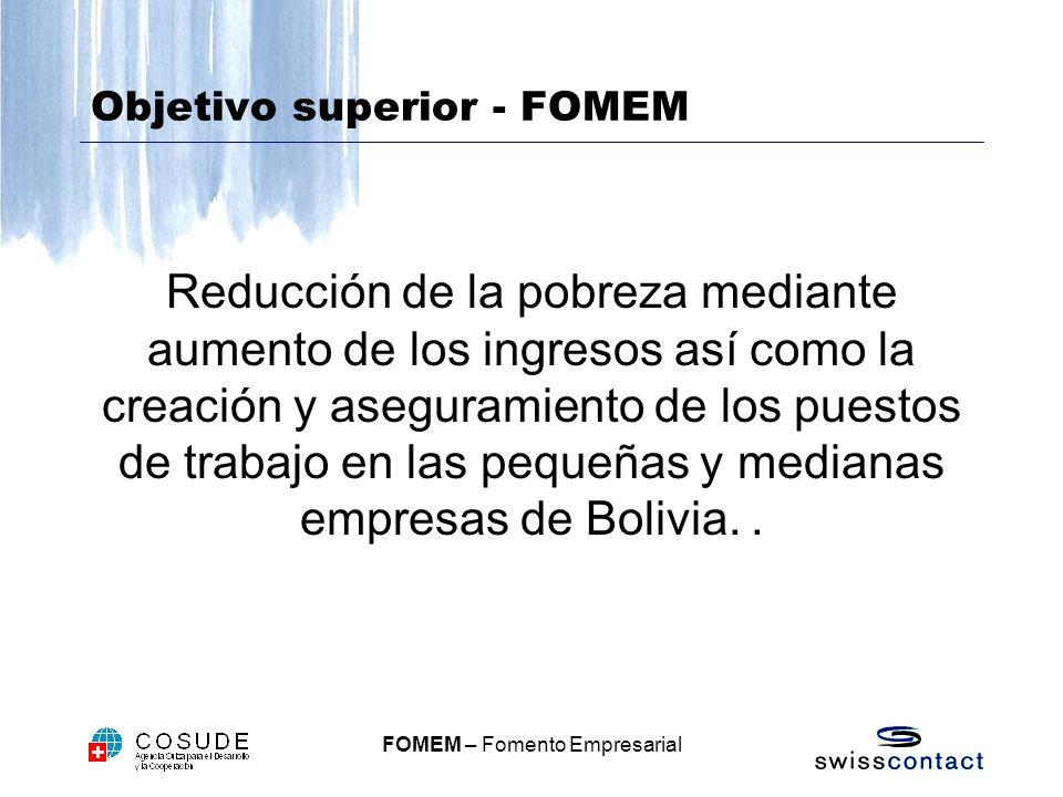 Objetivo superior - FOMEM