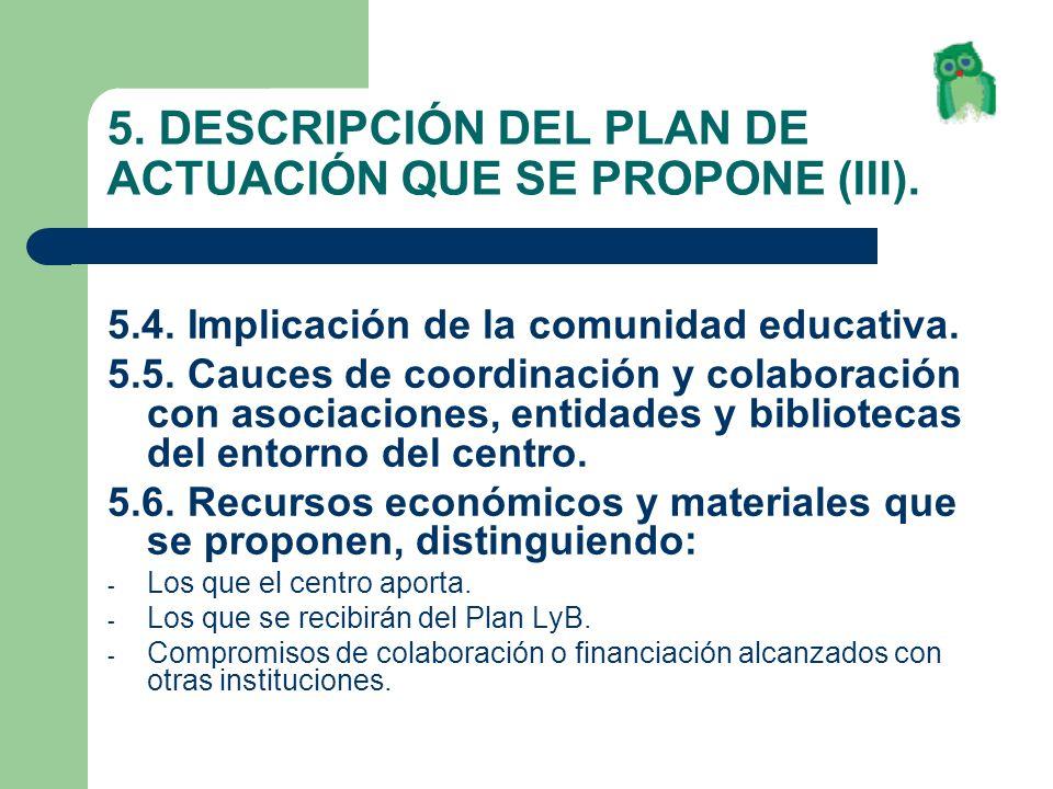 5. DESCRIPCIÓN DEL PLAN DE ACTUACIÓN QUE SE PROPONE (III).