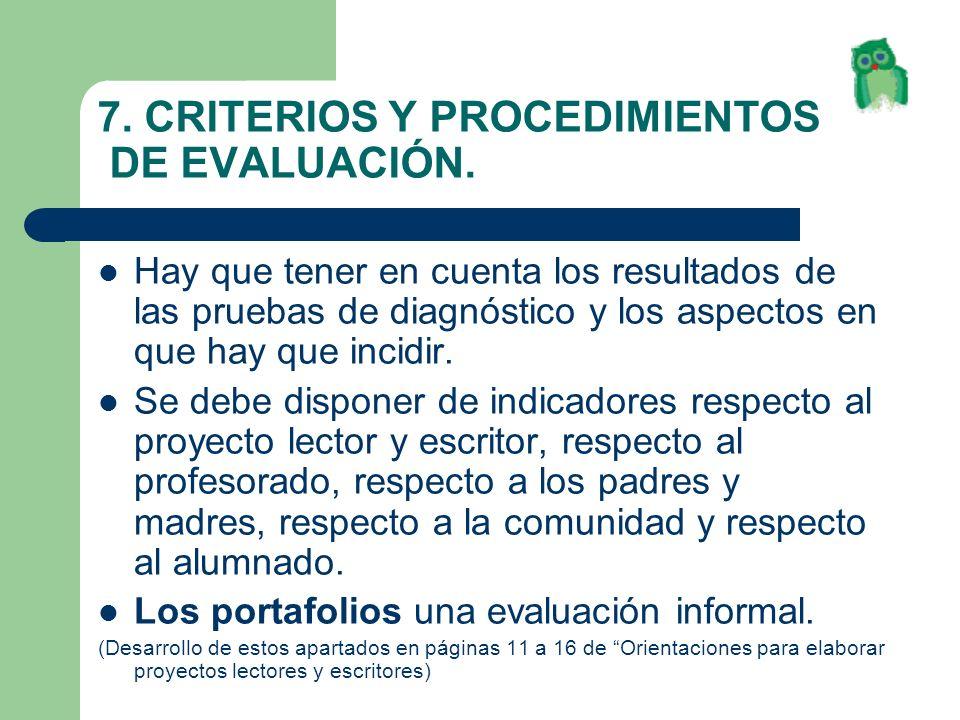 7. CRITERIOS Y PROCEDIMIENTOS DE EVALUACIÓN.