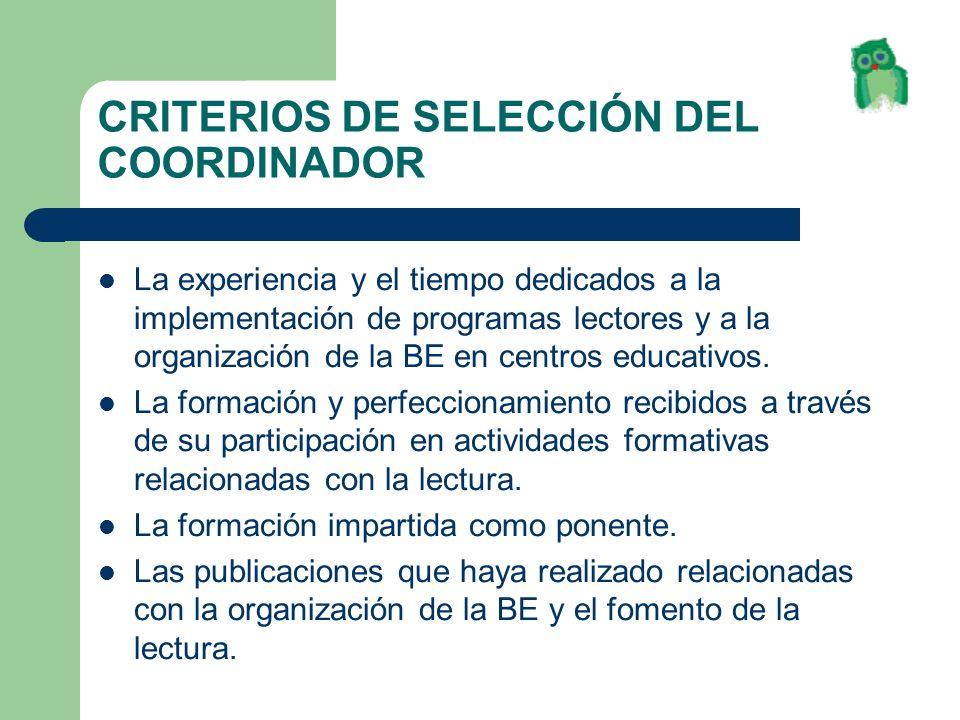 CRITERIOS DE SELECCIÓN DEL COORDINADOR