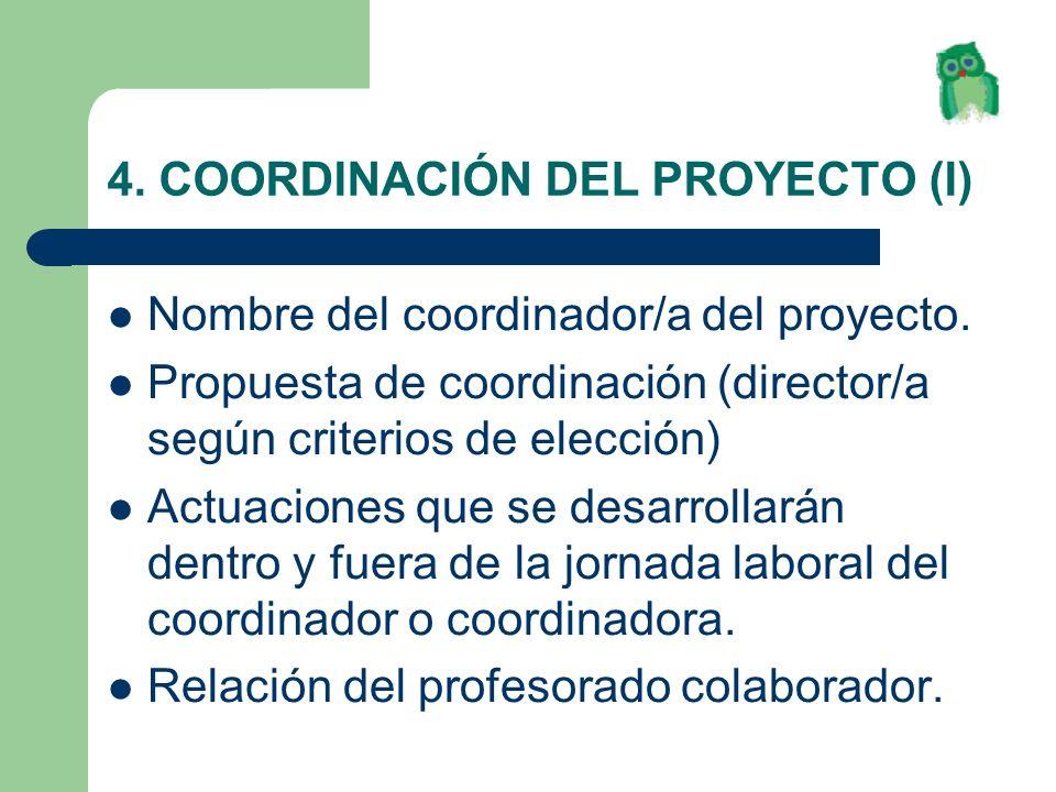 4. COORDINACIÓN DEL PROYECTO (I)