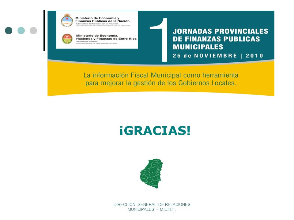 DIRECCIÓN GENERAL DE RELACIONES MUNICIPALES – M.E.H.F.