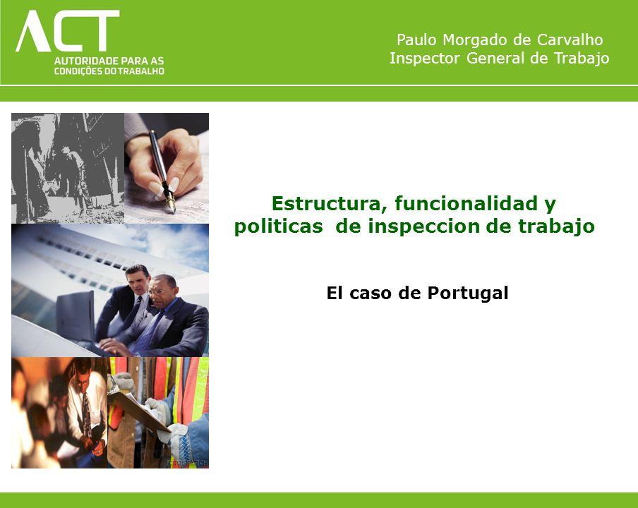 Estructura, funcionalidad y politicas de inspeccion de trabajo