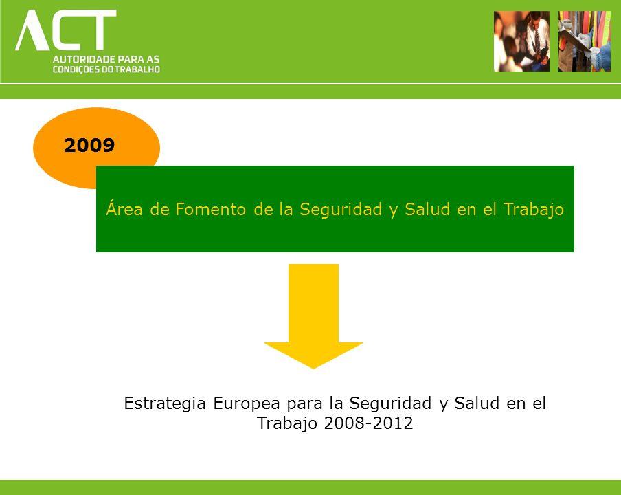 2009 Área de Fomento de la Seguridad y Salud en el Trabajo