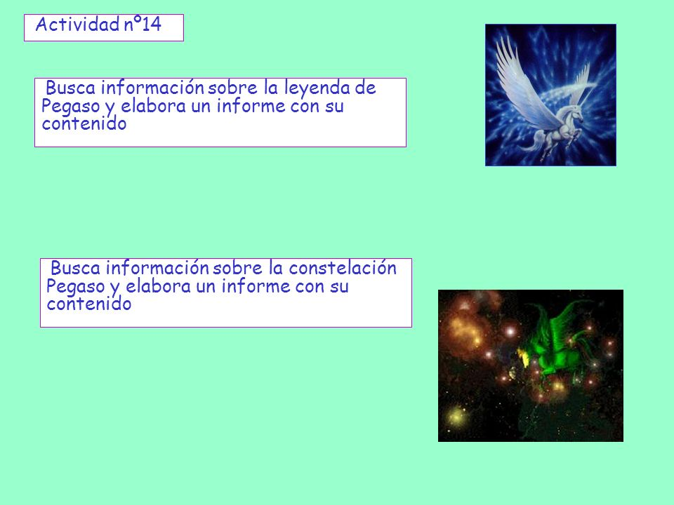 Actividad nº14Busca información sobre la leyenda de Pegaso y elabora un informe con su contenido.