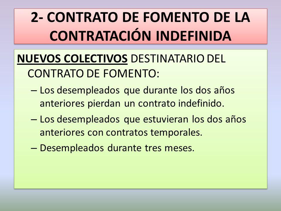 2- CONTRATO DE FOMENTO DE LA CONTRATACIÓN INDEFINIDA
