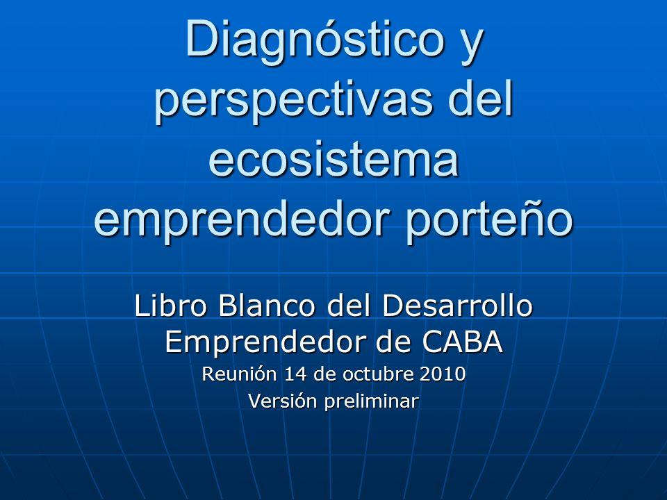 Diagnóstico y perspectivas del ecosistema emprendedor porteño