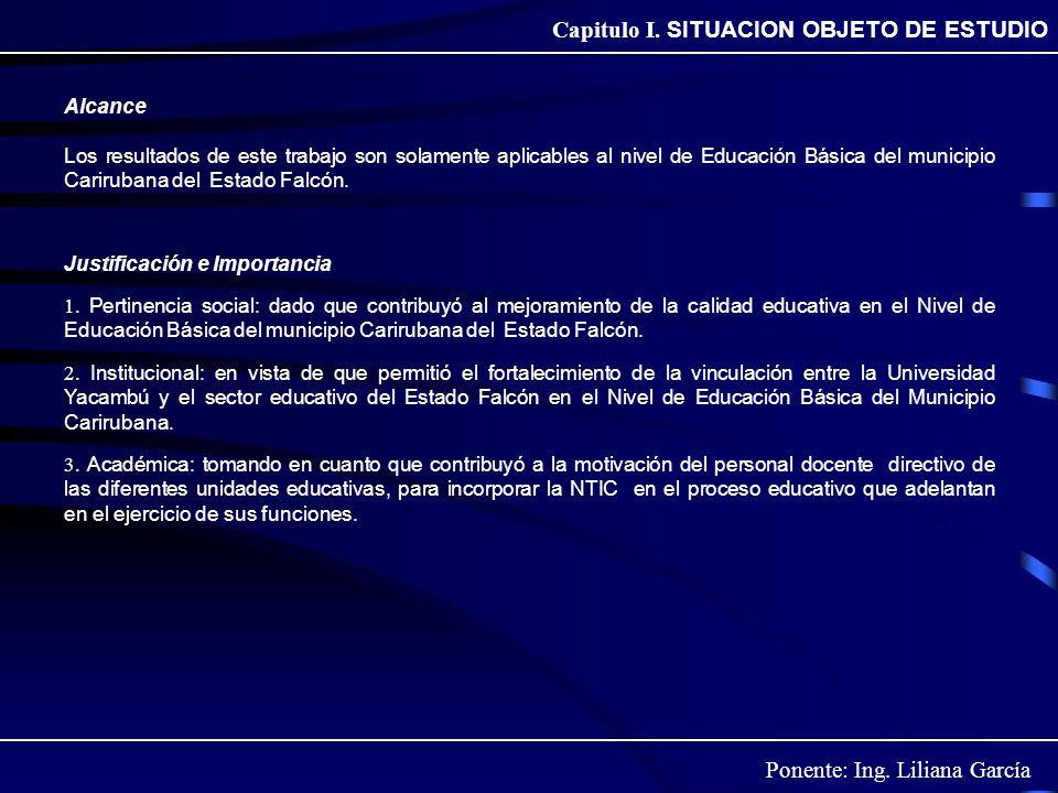 Capitulo I. SITUACION OBJETO DE ESTUDIO