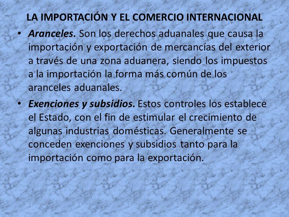 LA IMPORTACIÓN Y EL COMERCIO INTERNACIONAL
