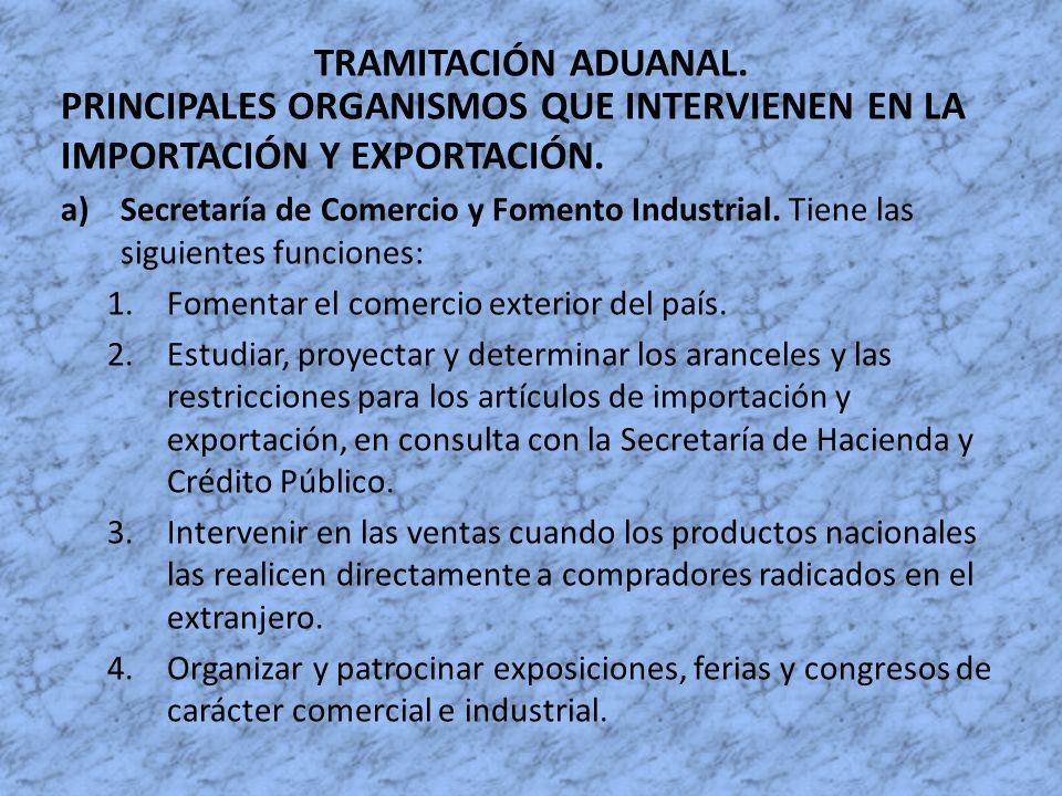 TRAMITACIÓN ADUANAL. PRINCIPALES ORGANISMOS QUE INTERVIENEN EN LA IMPORTACIÓN Y EXPORTACIÓN.
