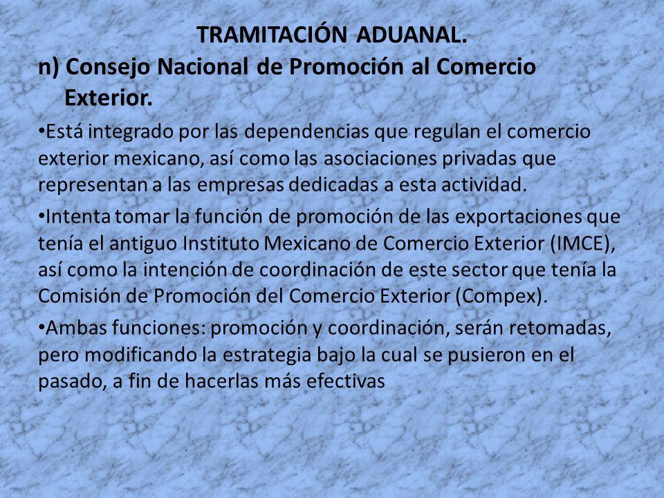 n) Consejo Nacional de Promoción al Comercio Exterior.