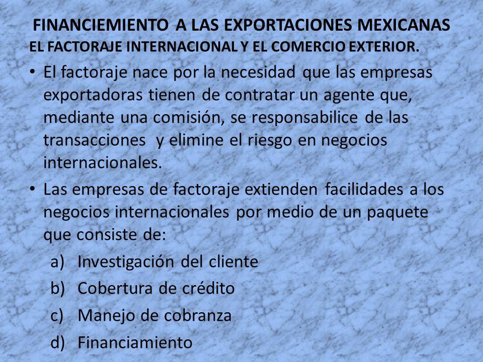 FINANCIEMIENTO A LAS EXPORTACIONES MEXICANAS