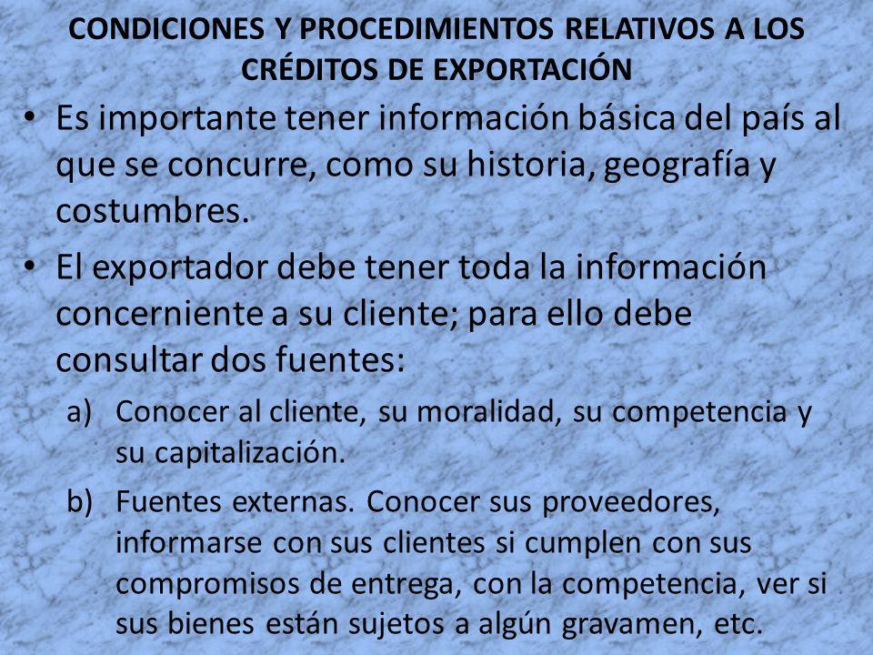 CONDICIONES Y PROCEDIMIENTOS RELATIVOS A LOS CRÉDITOS DE EXPORTACIÓN