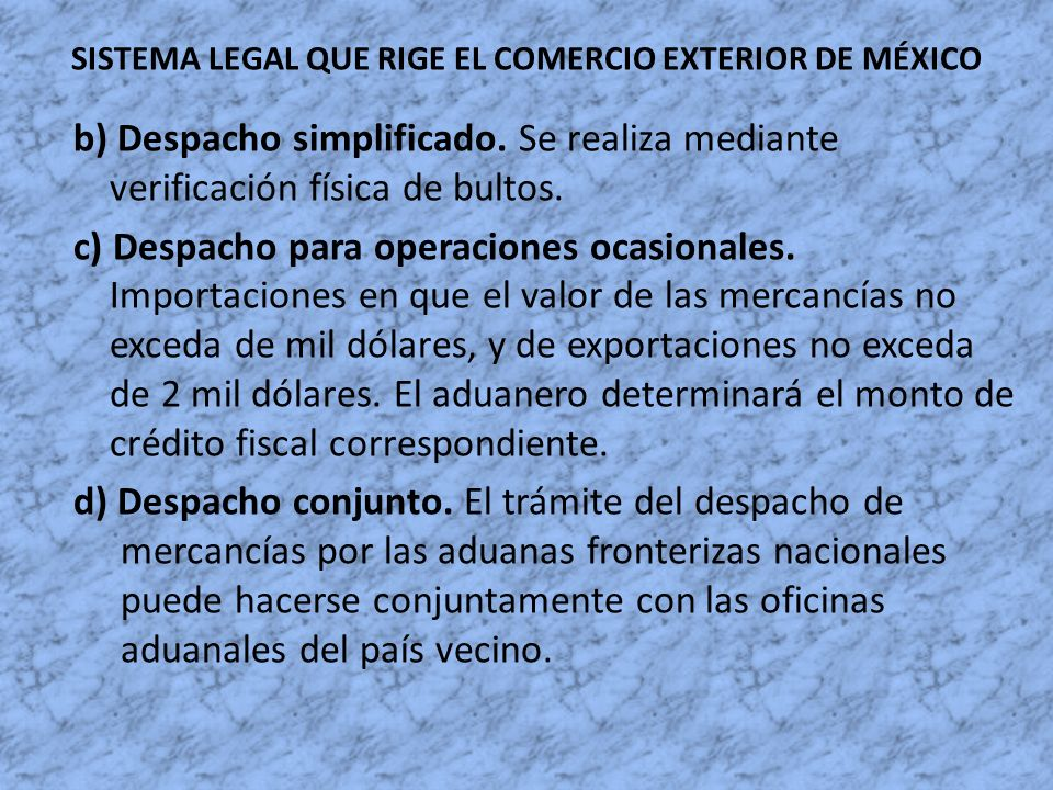 SISTEMA LEGAL QUE RIGE EL COMERCIO EXTERIOR DE MÉXICO