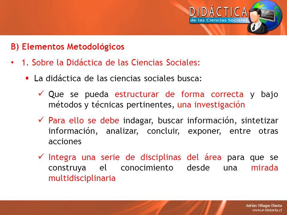 B) Elementos Metodológicos