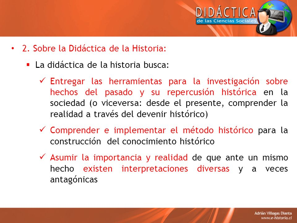 2. Sobre la Didáctica de la Historia: