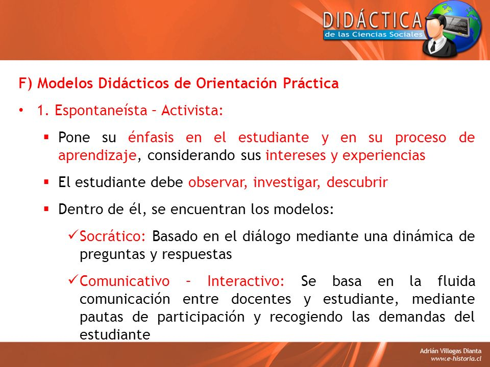 F) Modelos Didácticos de Orientación Práctica