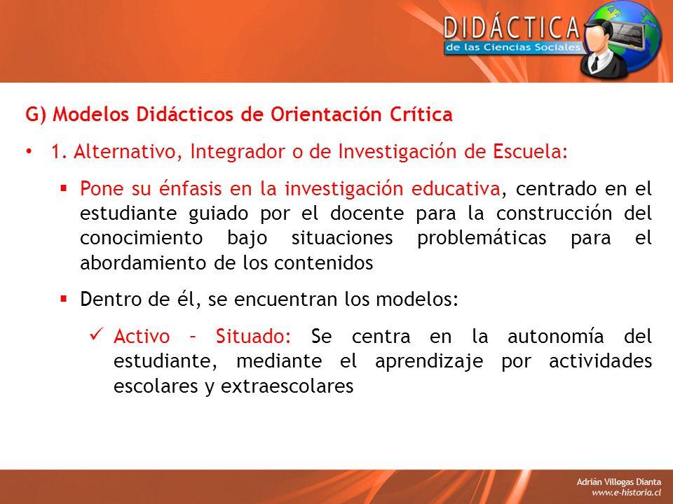 G) Modelos Didácticos de Orientación Crítica