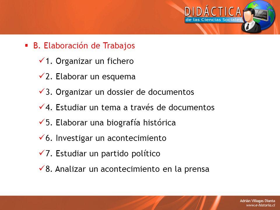 B. Elaboración de Trabajos