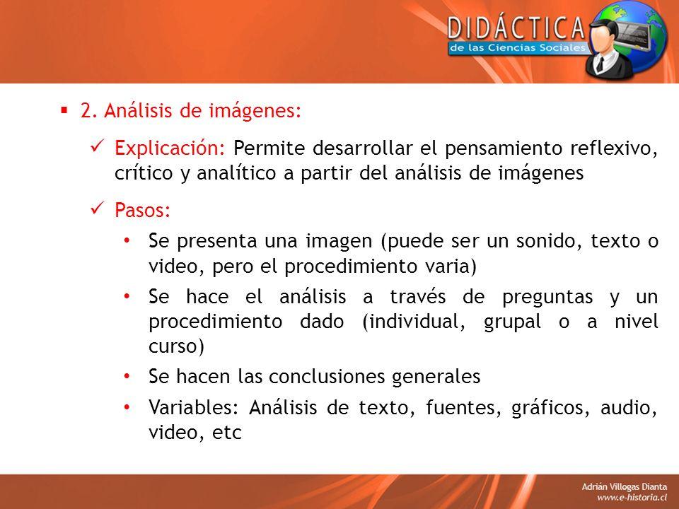 2. Análisis de imágenes: Explicación: Permite desarrollar el pensamiento reflexivo, crítico y analítico a partir del análisis de imágenes.