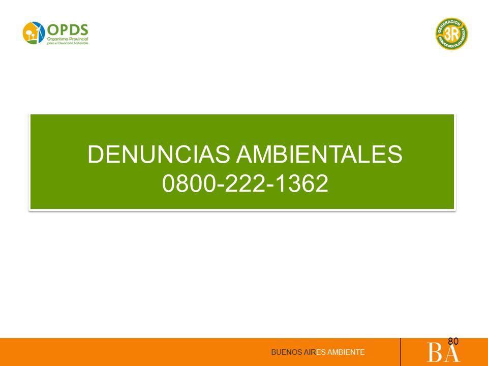 DENUNCIAS AMBIENTALES 0800-222-1362